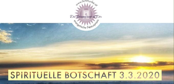 spirituelle Botschaft 3.3.2020
