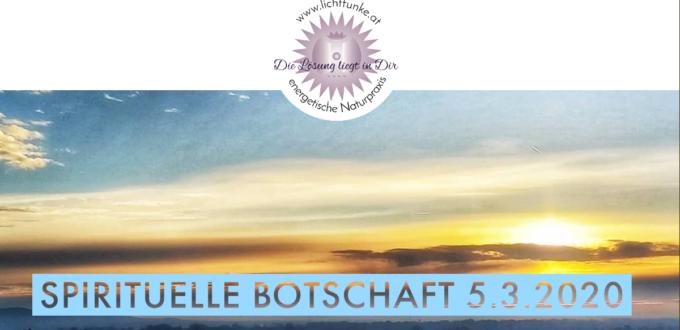 spirituelle Botschaft 5.3.2020