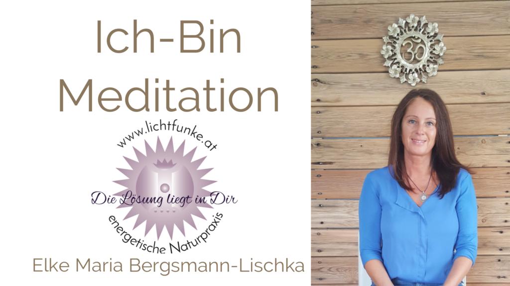 ICH-BIN Meditation