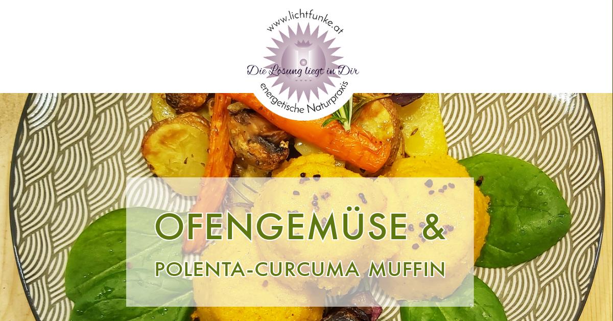 Ofengemüse Polenta - Curcuma Muffin